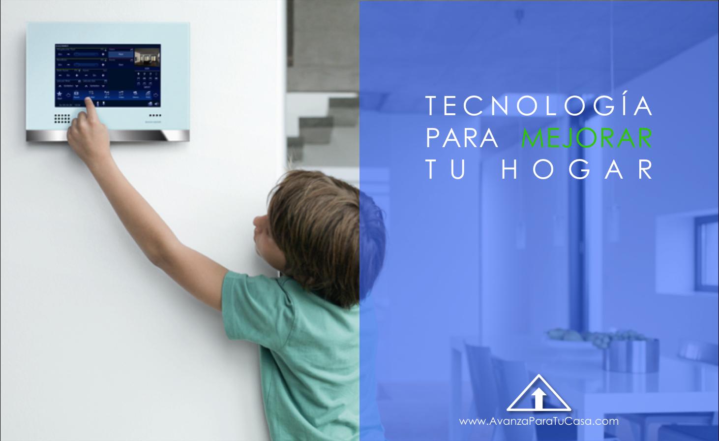 Tecnolog a para mejorar tu hogar soc asesores avanza - Tecnologia in casa ...